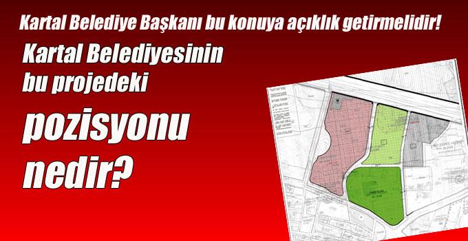 Kartal Belediyesinin bu projedeki pozisyonu nedir?