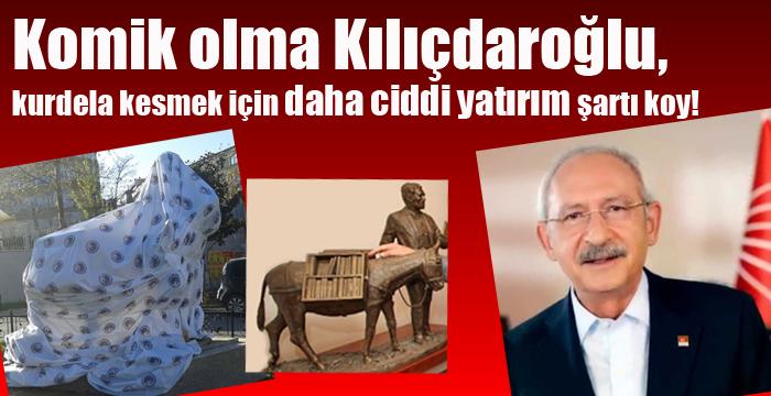 Komik olma Kılıçdaroğlu, kurdela kesmek için ciddi yatırım şartı koy!