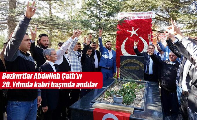 Bozkurtlar Abdullah Çatlı'yı vefatının 20. Yılında kabri başında andılar