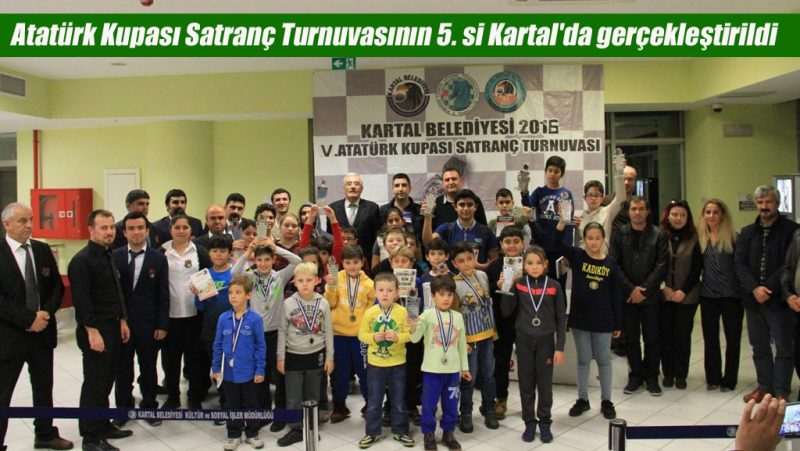 Atatürk Kupası Satranç Turnuvasının 5. si Kartal'da gerçekleştirildi