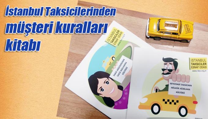 İstanbul Taksicilerinden müşteri kuralları kitabı