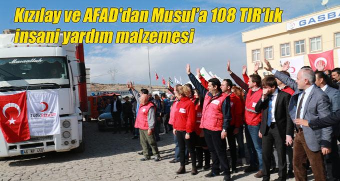 Kızılay ve AFAD'dan Musul'a 108 TIR'lık insani yardım malzemesi
