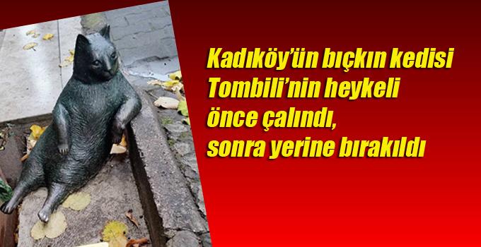 Kadıköy'ün bıçkın kedisi Tombili'nin heykeli önce çalındı, sonra yerine bırakıldı