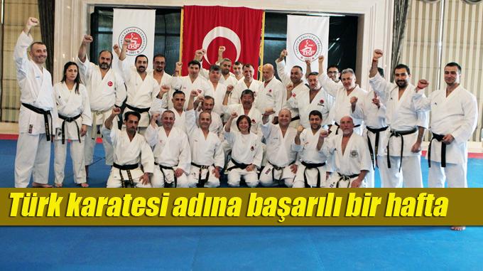 Türk karatesi adına muhteşem bir hafta oldu