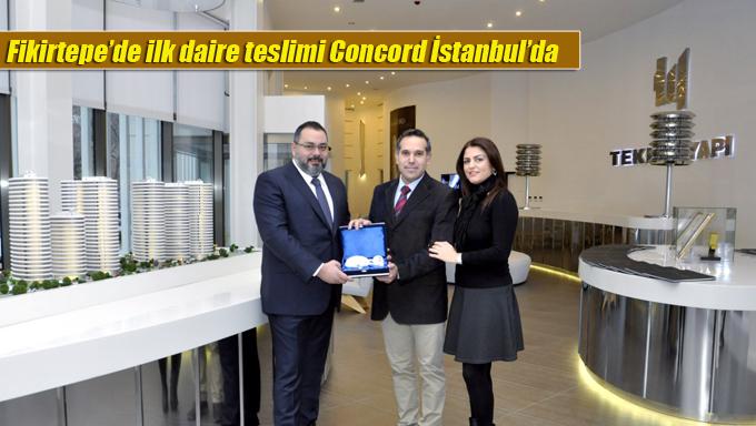 Fikirtepe'de ilk daire teslimi Concord İstanbul'da