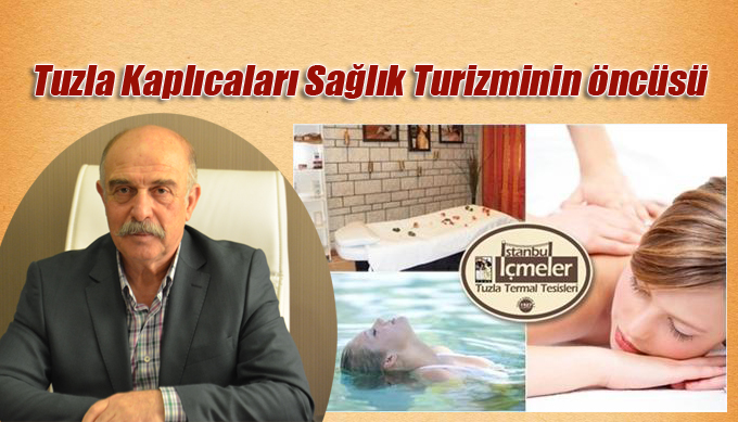 Tuzla Kaplıcaları Sağlık Turizminin öncüsü