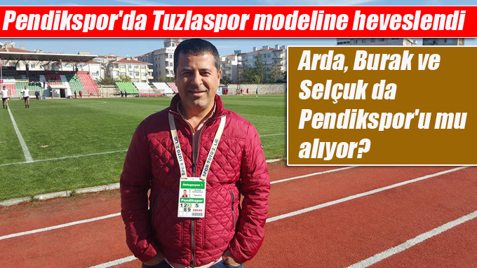Pendikspor'da Tuzlaspor modeline heveslendi