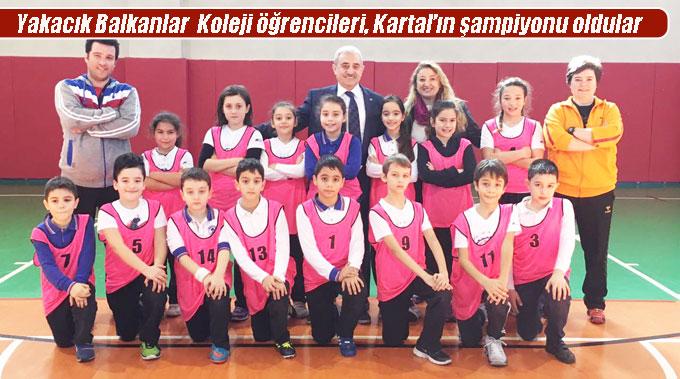 Yakacık Balkanlar  Koleji öğrencileri, Kartal'ın şampiyonu oldular