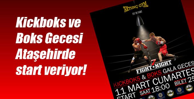 Kickboks ve Boks Gecesi Ataşehirde start veriyor!