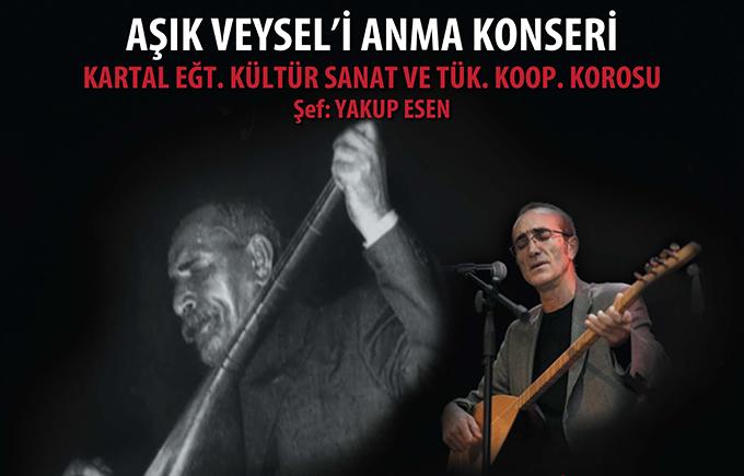 Aşık Veysel Kartal'da Türkülerle Anılacak