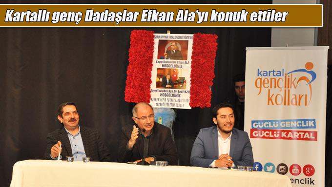 Kartallı genç Dadaşlar, Efkan Ala ve Şadi Yazıcı'dan yeni anayasayı dinlediler