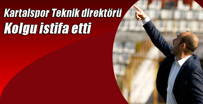 Kartalspor Teknik direktörü Kolgu istifa etti