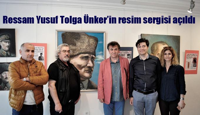 Ressam Yusuf Tolga Ünker'in resim sergisi açıldı