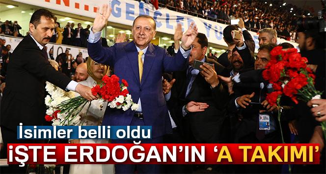 AK Partili Cumhurbaşkanı Erdoğan'ın yeni 'A takımı'