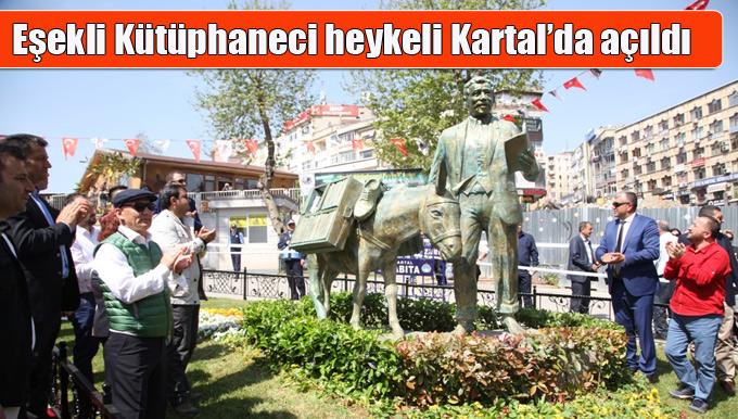 Eşekli Kütüphaneci heykeli Kartal'da açıldı