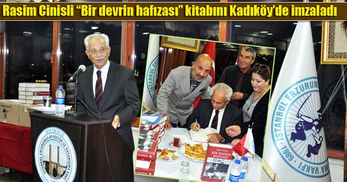 """Rasim Cinisli """"Bir devrin hafızası"""" kitabını Kadıköy'de imzaladı"""