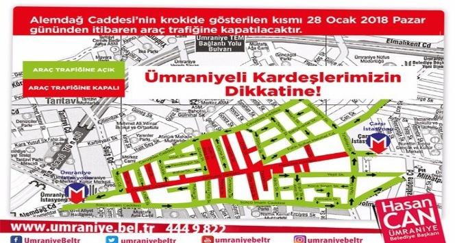 Ümraniye Alemdağ Caddesi 28 Ocak Pazar günü trafiğe kapatılıyor