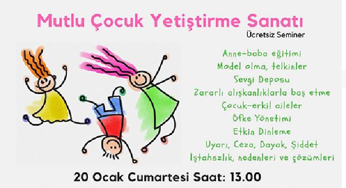 Mutlu Çocuk Yetiştirme Sanatı semineri