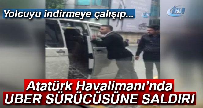 Atatürk Havalimanı'nda UBER sürücüsüne saldırı