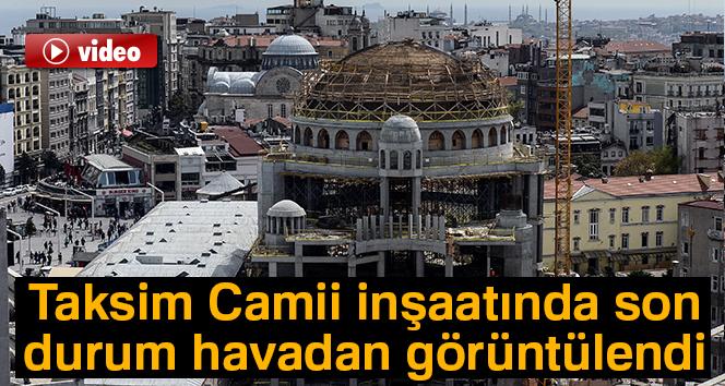Taksim Camii inşaatında son durum