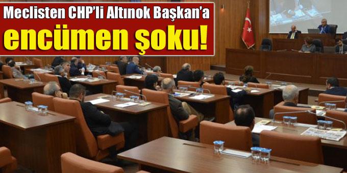 Meclisten CHP'li Altınok Başkan'a encümen şoku!