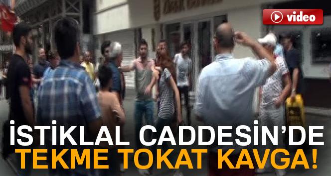 İstiklal Caddesi'nde tekme tokat kavga!