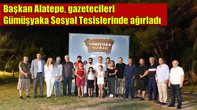 Başkan Alatepe, gazetecileri Gümüşyaka Sosyal Tesislerinde ağırladı
