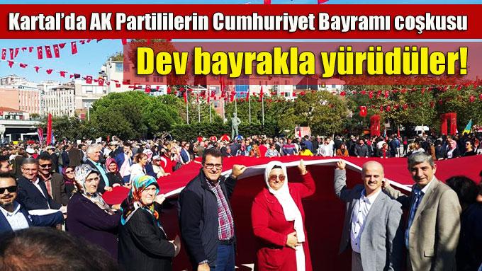 Kartal'da AK Partililerin Cumhuriyet Bayramı coşkusu!