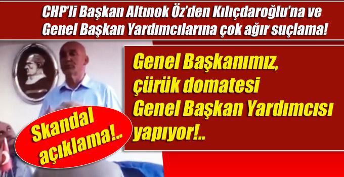 """CHP'li Başkan Öz, """"Genel Başkanımız çürük domatesi Genel Başkan Yardımcısı yapıyor!"""