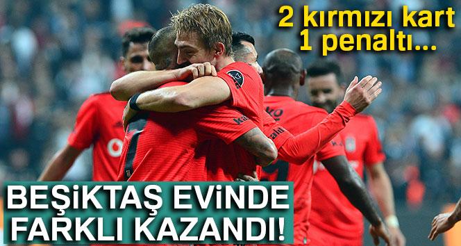 Beşiktaş evinde farklı kazandı!