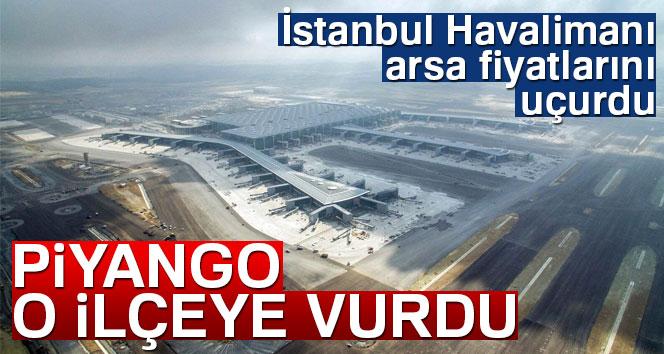 İstanbul Havalimanı arsa fiyatlarını uçurdu