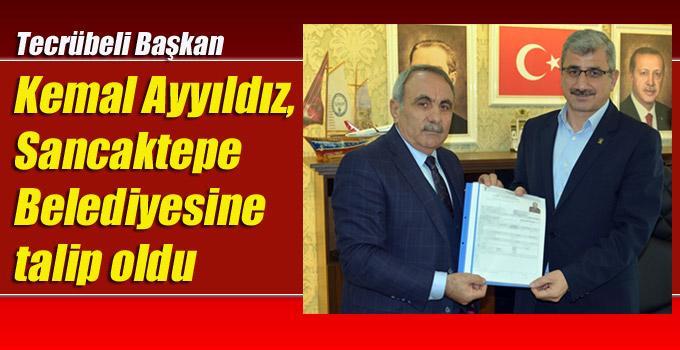 Kemal Ayyıldız, Sancaktepe Belediyesine talip oldu