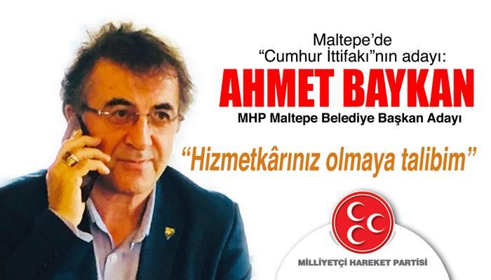 """Maltepe'de """"Cumhur İttifakı""""nın adayı Ahmet BAYKAN"""