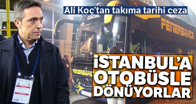 Ali Koç'tan takıma tarihi ceza