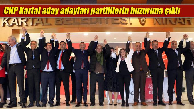 CHP Kartal aday adayları partililerin huzuruna çıktı