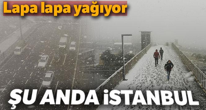 İstanbul'a şu anda lapa lapa kar yağıyor