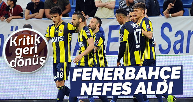 Fenerbahçe rahat bir nefes aldı