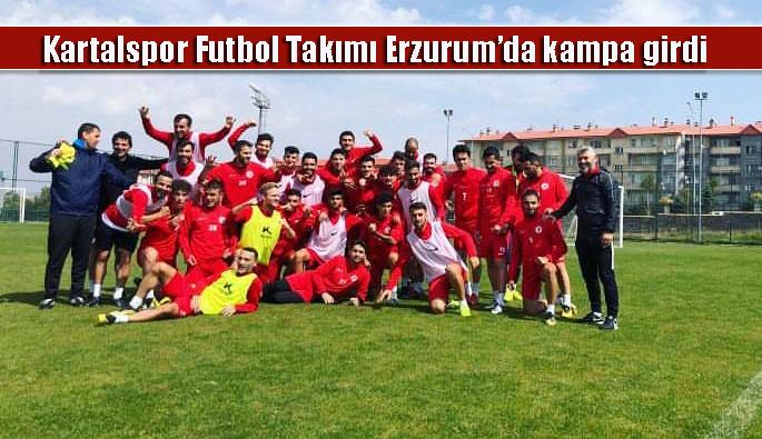 Kartalspor Futbol Takımı Erzurum'da kampa girdi