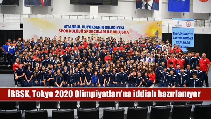 İBBSK, Tokyo 2020 Olimpiyatları'na iddialı hazırlanıyor