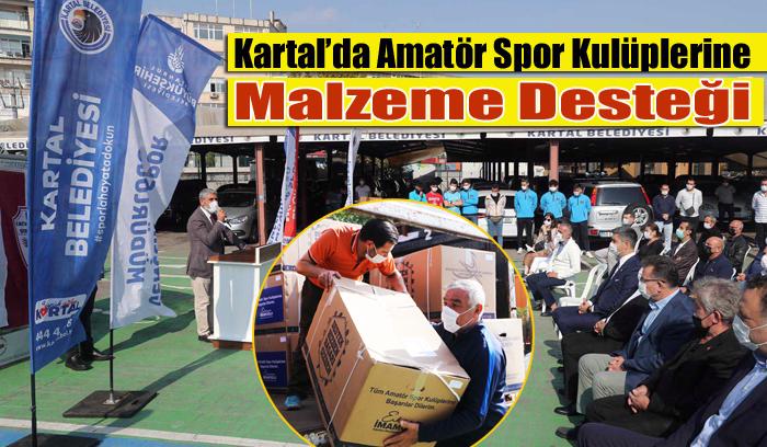 Kartal'da Faaliyet Gösteren Amatör Spor Kulüplerine Malzeme Desteği