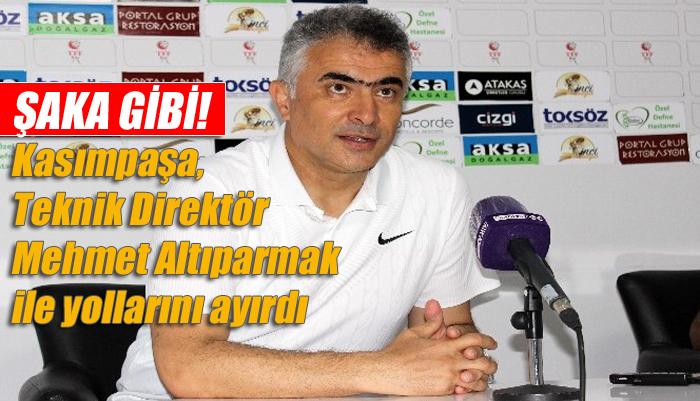 Kasımpaşa, Teknik Direktör Mehmet Altıparmak ile yollarını ayırdı