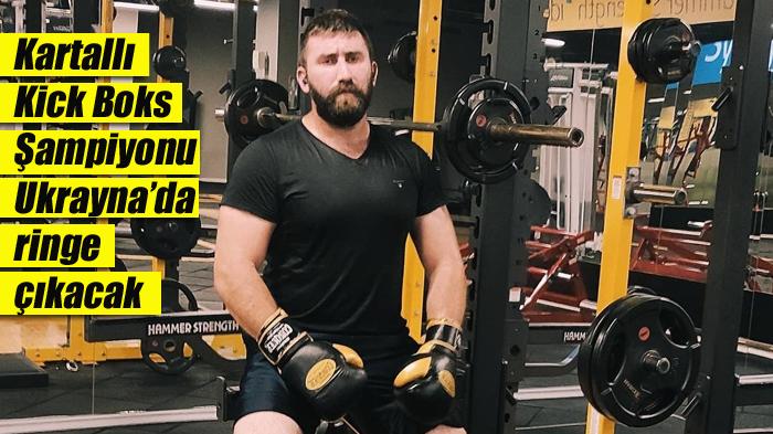 Kartallı Kick Boks Şampiyonu Ukrayna'da ringe çıkacak